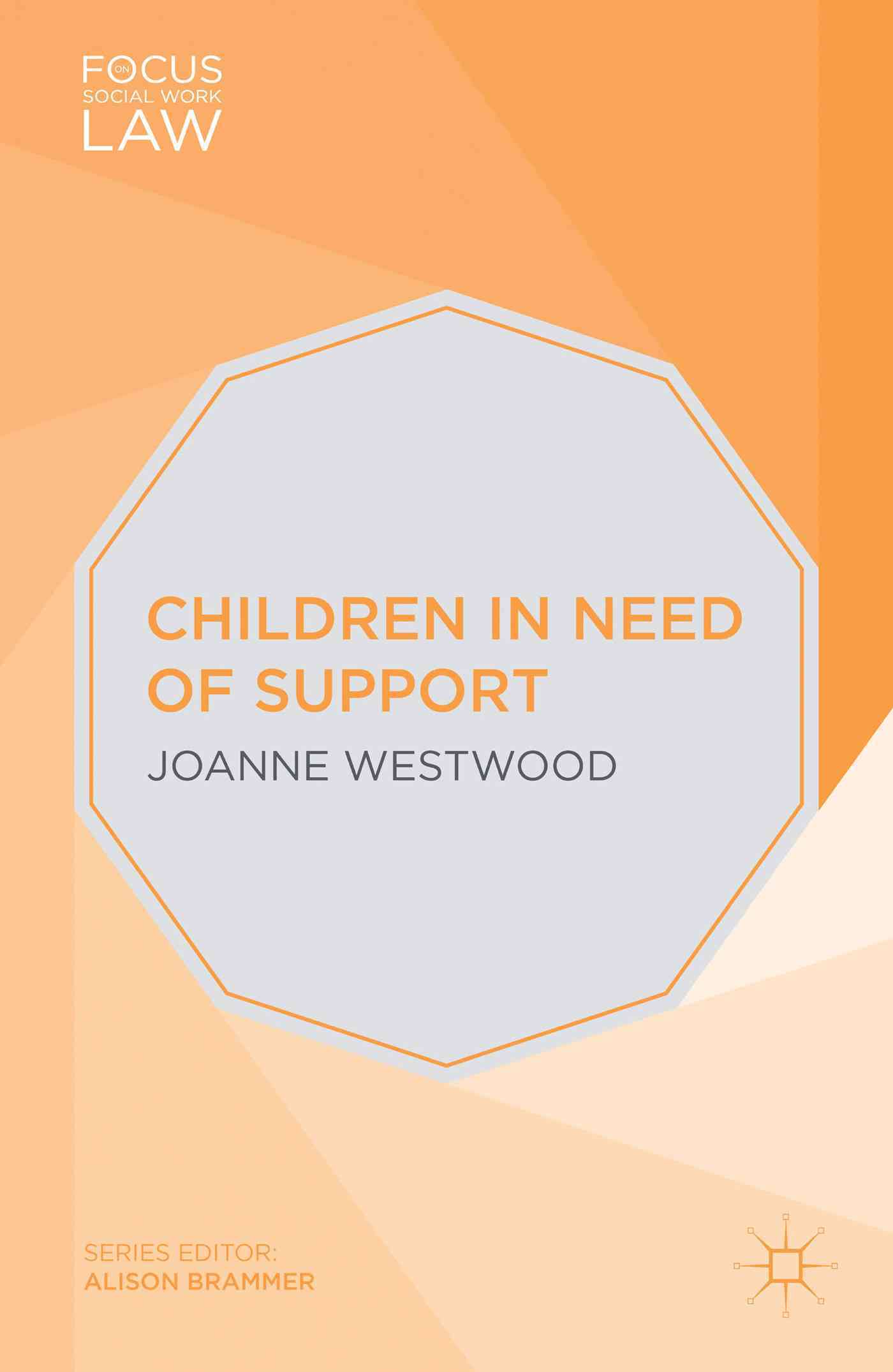 Children in Need of Support By Westwood, Joanne