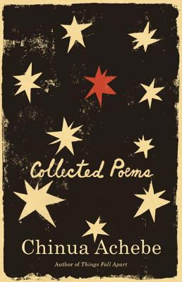 Collected Poems By Achebe, Chinua